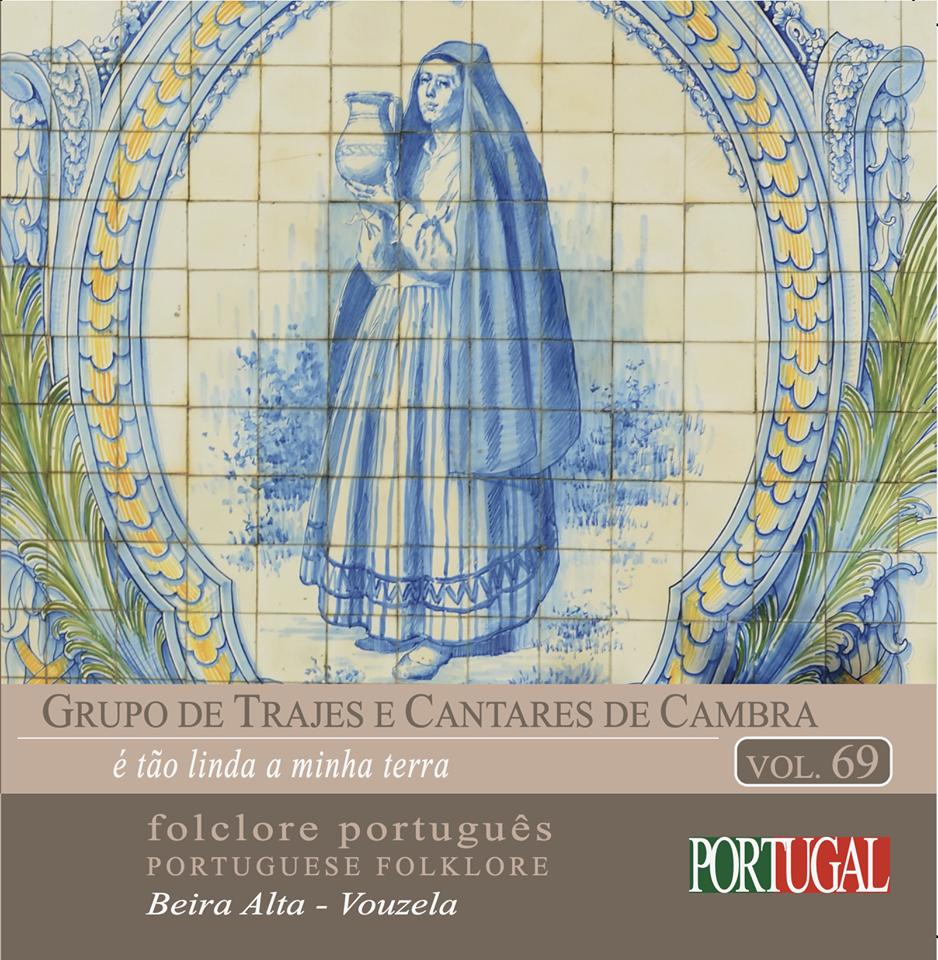 """You are currently viewing """"é tão linda a minha terra"""" é o novo CD do """"Grupo de Trajes e Cantares de Cambra"""""""
